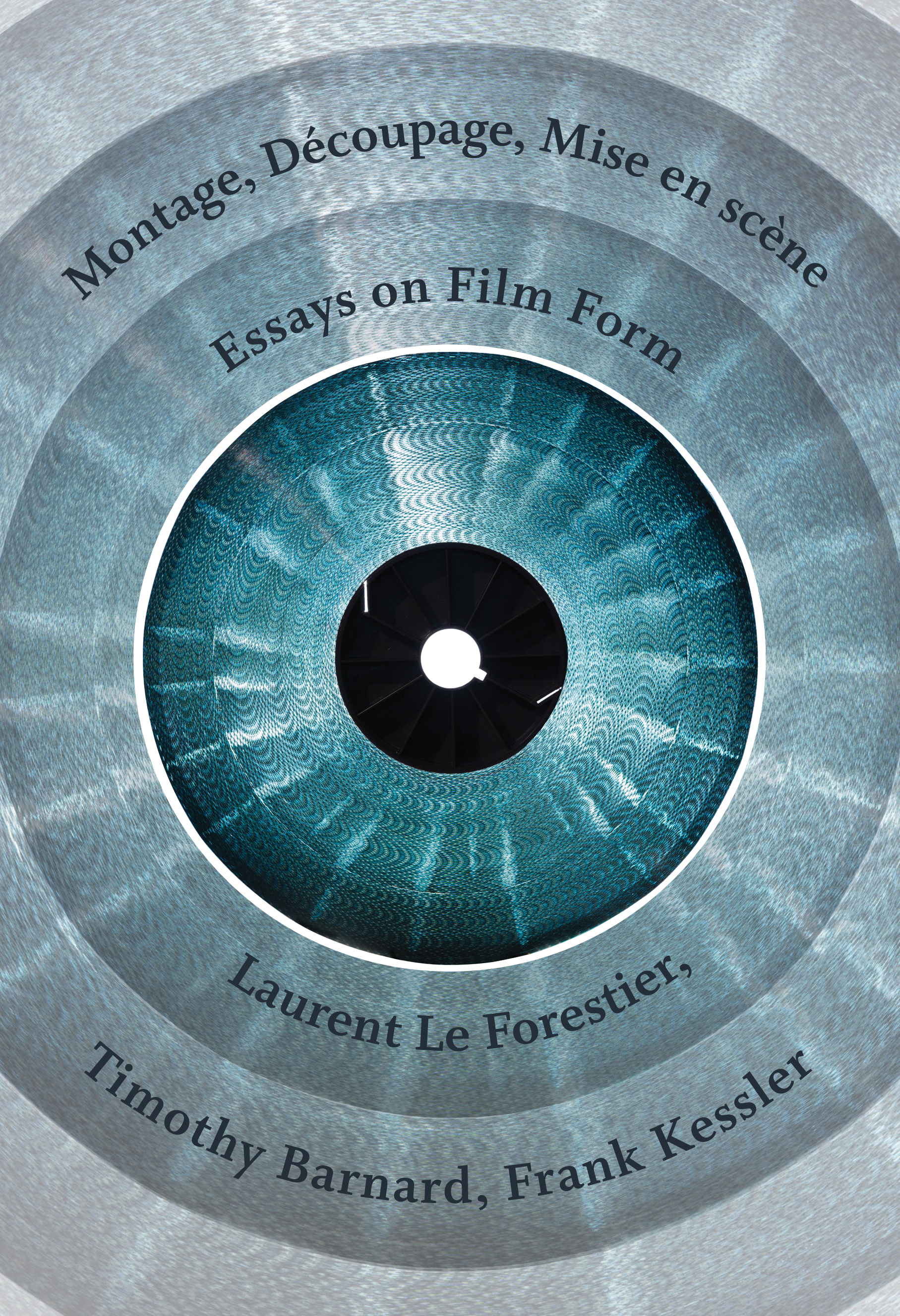 Montage Decoupage Mise En Scene Essays On Film Form Caboose